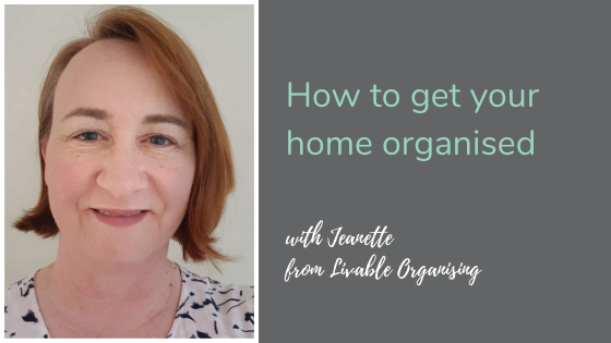 How to get your home organised